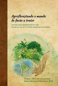 Agroflorestando o Mundo de facão a trator