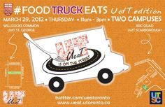 Food Truck Eats back at UofT St. George and Scarborough campuses, March 29th 11am-3pm