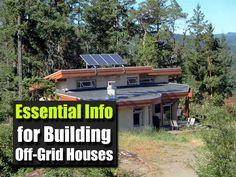 Essential Info for Building Off-Grid Houses - SHTF, Emergency Preparedness, Survival Prepping, Homesteading