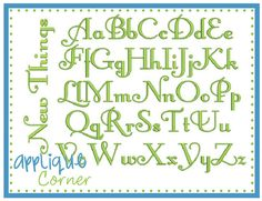 """New Things Embroidery Font -  1."""", 1.5"""", 2"""", 2.5"""", 3"""", 3.5"""", 4"""" & 4.5"""" sizes - AC -"""