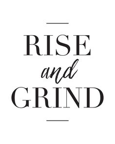 Rise And Grind Print – charm & gumption