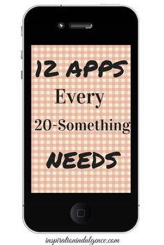 12 Apps Every 20-Something Needs...very useful for organization, planning, saving, your fitness.. and more ways to be productive!