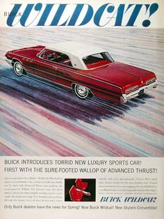 1962 Buick Wildcat Coupe original vintage advertisement. First with the sure-footed wallop of advanced thrust!