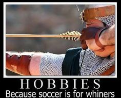 Archery poster...because soccer is for whiners.