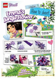 LEGO Friends character Emma would like you to join her for a fun and simple paper craft. Following her instructions you'll soon have a pretty jungle flower to enjoy.