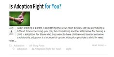 Are You Prepared for Adoption? When you make the decision to adopt, you must realize that you are going to embark on a long, and sometime arduous journey. There is a lot that goes into adopting a child... READ MORE ↓↓↓ http://iwantbaby.com/blog/is-adoption-right-for-you/