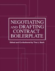 Negotiating and Drafting Contract Boilerplate by Tina Stark Download