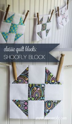 Classic Blocks: Fresh Fabric for January... the Shoofly Block — SewCanShe | Free Daily Sewing Tutorials #block