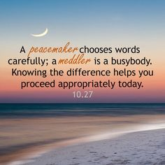 OCTOBER 27: A peacemaker chooses words carefully; a meddler is a busybody. Knowing the difference helps you proceed appropriately today. #Proverbs26 #ThursdayThoughts @horoscope @astrology #Proverbs