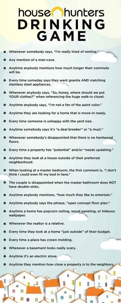 "This is fantastic!! The Ultimate ""House Hunters"" Drinking Game- hilarious/ true."