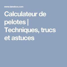 Calculateur de pelotes | Techniques, trucs et astuces