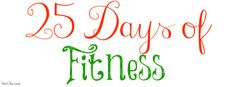 25 Days of Fitness Challenge | Tailored towards ABC Family's 25 Days of Christmas | from FitisChic.com