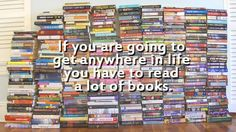 """""""If you are going to get anywhere in life you have to read a lot of books."""" -Roald Dahl"""