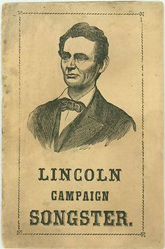 Although cover features a beardless engraving illustration of Abraham Lincoln, this Campaign Songster Booklet was for his 1864 Re-election Effort. *s*