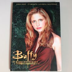 Buffy the Vampire Slayer - 2002-2003 Locker Calendar  #btvscollector #btvs #buffy #buffythevampireslayer