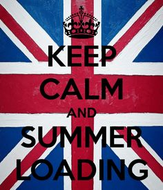 KEEP CALM AND SUMMER LOADING