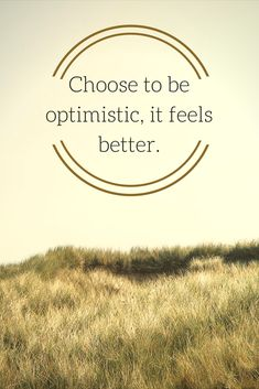 """Choose to be optimistic, it feels better."" ― Dalai Lama XIV. Click on this image to see the biggest collection of famous quotes on the net!"