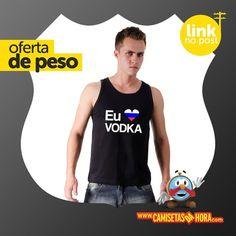 Lançamento Camiseta - Eu amo Vodka : Lançamento Camiseta - Eu amo Vodka  http://www.camisetasdahora.com/p-4-109-4104/Camiseta---Eu-amo-Vodka | camisetasdahora