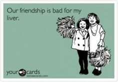 I could say this about many of my friends!