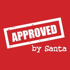 Approved By Santa (BABIES T)