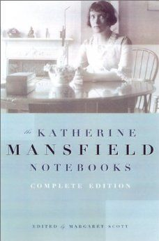 Katherine Mansfield Notebooks: Complete Edition: Katherine Mansfield: 9780816642366: Amazon.com: Books