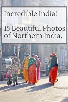 Incredible India! 15 beautiful photos of Northern India (New Delhi, Varanasi, Agra, Jaipur, Jodhpur, Jaisalmer) traveling vacation