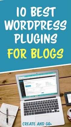 10 best WordPress plugins for blogs and beginner bloggers | More blog tips and tools at Createandgo.co #createandgo