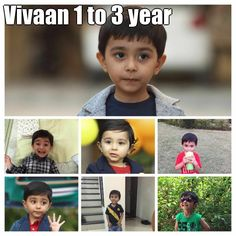 Vivaan 1 to 3 year   (courtesy of @Pinstamatic http://pinstamatic.com)