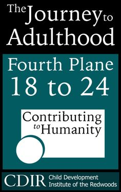The Journey to Adulthood: Ages 18 - 24 — Child Development Institute of the Redwoods Practical Parenting, Natural Parenting, Gentle Parenting, Positive Discipline, Parenting Articles, Human Development, Toddler Preschool, Healthy Kids, Journey