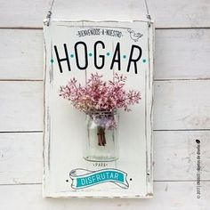 Porta flores | Hogar para disfrutar en internet Cuadros Diy, Deco Paint, Decoupage Vintage, Diy Bottle, Diy Woodworking, Wood Signs, Diy And Crafts, Shabby, Diy Projects