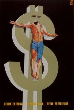 Cuban Propaganda Poster warning of the IMF and foreign debt