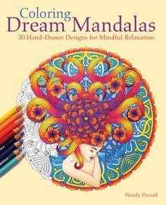 Adult Coloring Book  Coloring Dream Mandalas  by WendyPiersallArt