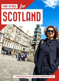 What to pack when visiting Scotland. From Glasgow to country side castles, we've got you covered. Pack with this list and you will be lighter and forget nothing! By Travel Fashion Girl Scotland Travel, Scotland Trip, Visiting Scotland, Scotland Vacation, Edinburgh Scotland, Packing List For Travel, Packing Tips, Europe Packing, Portugal