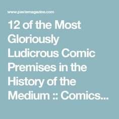 12 of the Most Gloriously Ludicrous Comic Premises in the History of the Medium :: Comics :: Lists :: Shirtless Bear-Fighter :: Paste
