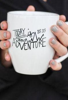 Today is an Adventure Coffee Mug: