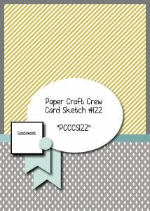 Paper Craft Crew Card Sketch 122 for week starting Dec. 16, 2014
