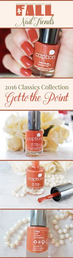 Caption Polish Get to the Point nail polish is a gorgeous warm terra cotta orange shade that is perfect for fall color palettes.  #FALL #BEAUTY #TRENDS