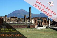 Pasqua 2016 Pompei, prenota ora la tua vacanza vicino agli Scavi, Sorrento, Napoli. Parcheggio, wifi, piscina e colazione. Info e prenotazioni: 327 3543655