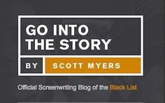 Script Magazine celebrates Scott Myers' blog, Go Into the Story, as our screenwriting website of the week. #scriptchat
