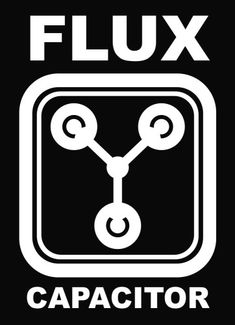 Flux Capacitor Vinyl Cut Decal Sticker With No Background Back To The Future Party, The Future Movie, Back To The Future Tattoo, 80s Movies, Good Movies, Science Fiction, Great Scott, Cinema Tv, Bttf