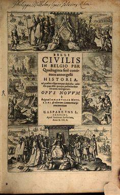Belli civilis in Belgio ... gesti historia - Gaspar Ens - 1610