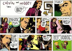 Calvin and Hobbes Hahahahahaha!!!!! This was one of my fav strips growing up!!!