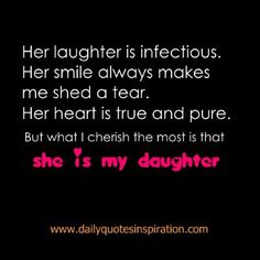 Heart+Melting+Mother+Daughter+Quotes+-Her+Smile+makes+me+smile.+Her+laugh+is+infectious.