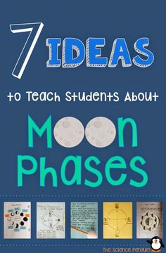 7 Ideas to Teach Students about Moon Phases (Ideas & Paid Resources from The Science Penguin)