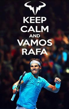 Vamos Rafa!!