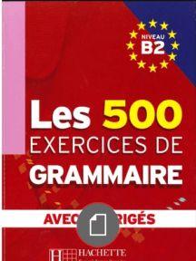 Télécharger livre: les 500 exercices de grammaire Niveau A2 avec corrigés pdf Information ...