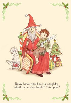 Now, have you been a naughty hobbit or a nice hobbit this year?