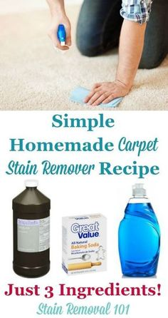 Super simple homemade carpet stain remover recipe with only three ingredients! It's frugal, and works well on lots of different types of stains on Stain Removal 101 Household Cleaning Tips, Deep Cleaning Tips, Toilet Cleaning, House Cleaning Tips, Diy Cleaning Products, Cleaning Solutions, Spring Cleaning, Cleaning Hacks, Cleaning Supplies