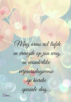Image result for afrikaans birthday wishes Birthday Qoutes, Birthday Messages, Happy Birthday Wishes, Birthday Greetings, Fake People Quotes, Afrikaanse Quotes, Happy Birthday Pictures, Bday Cards, Special Quotes