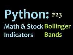 Python: Calculating Bollinger Bands 2 Programming in Python, and Graphing in Matplotlib